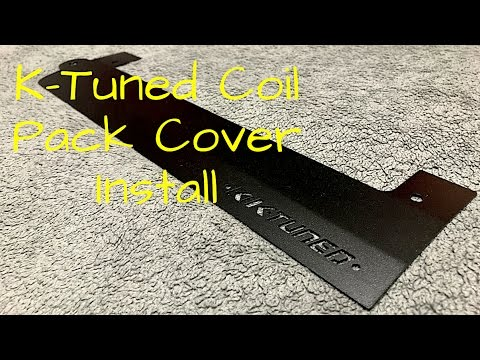 RSX K-Tuned Coil Pack Cover Install