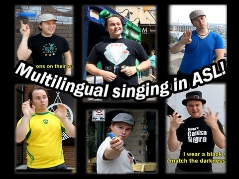 Singing in ASL and 6 other languages at the same time!