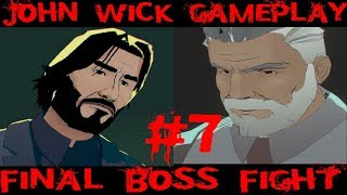John Wick vs Hex Replay - 7 , Final Boss fight , Lair Area complete
