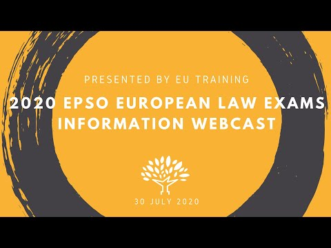 2020 EPSO Administrators in European Law Exams - Information Webcast
