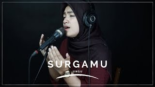 Download Lagu SURGAMU ( UNGU ) - UMIMMA KHUSNA OFFICIAL LIVE COVER mp3