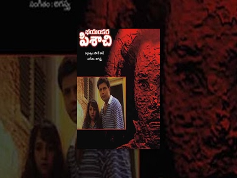 Bhayankara Pisachi - Telugu Horror Movie
