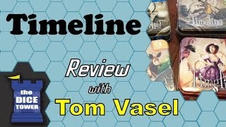 Timeline Review - with Tom Vasel