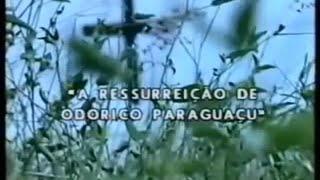 O Bem Amado 1980 - Episódio 1 - A Ressureição de Odorico Paraguaçu 22/04/1980