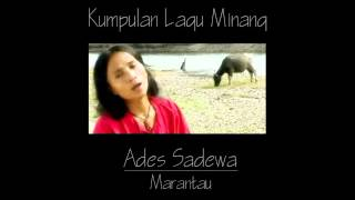 Ades Sadewa - Marantau ( Lagu Minang )
