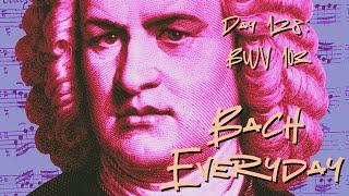 "Day 128: Bach Chorale ""Ich hab dich einen Augenblick"" from BWV 103"