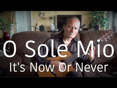 O Sole Mio (It's Now Or Never) Michael Marc - 3 Different Guitars