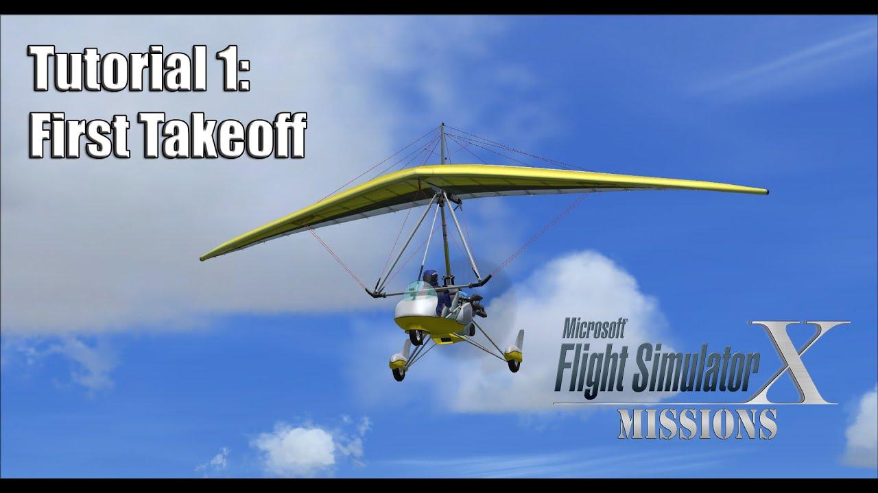 fsx flight simulator x missions tutorial 1 first takeoff youtube