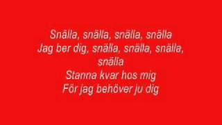 Caroline af Ugglas - Snälla Snälla (Med text/with lyrics)