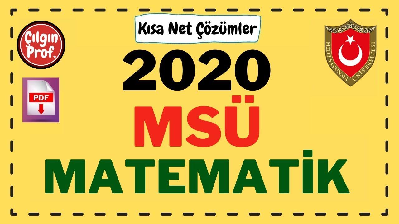 (2020) MSÜ Matematik (PDF Açıklamada) - MSÜ Matematik Soru Çözümleri Full.!