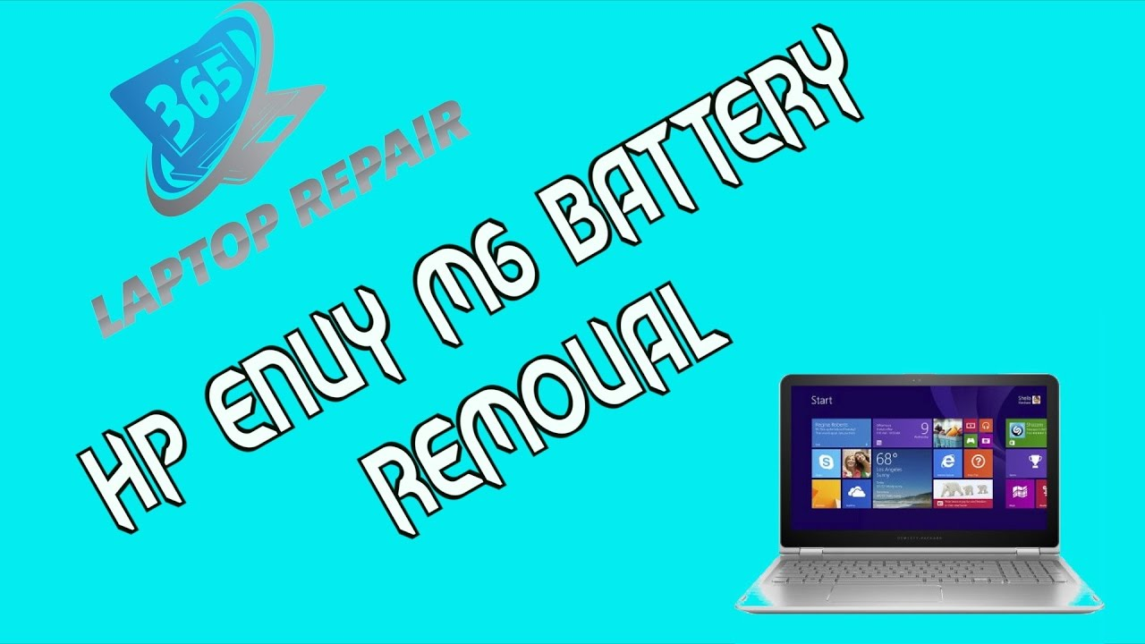 HP Envy x630 M6-W Battery Removal/Replacement