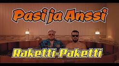 Pasi ja Anssi - Raketti-Paketti