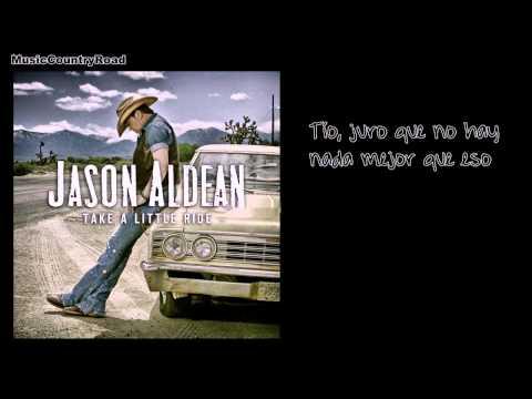 Take a Little Ride - Jason Aldean (Subtitulada al Español)