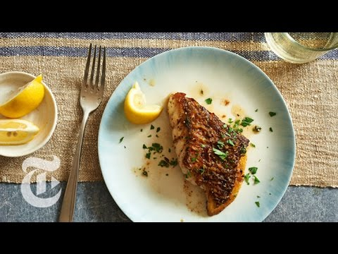 Pan-Roasted Fish Fillet | Recipe Lab | The New York Times
