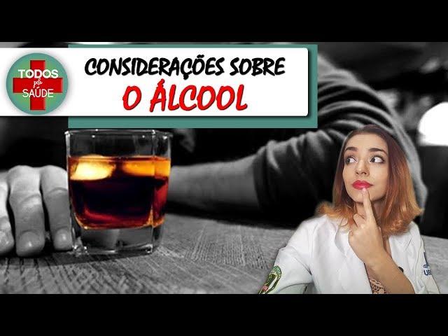 Considerações sobre o Álcool