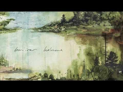 Bon Iver - Holocene vs. Heavenly Father