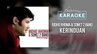 Ridho Rhoma & Sonet 2 Band - Kerinduan (Official Karaoke Video)