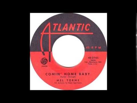 Comin' Home Baby-Mel Torme ( W/ The Cookies – Vocals (bckgr)-'1962-Atlantic 2165
