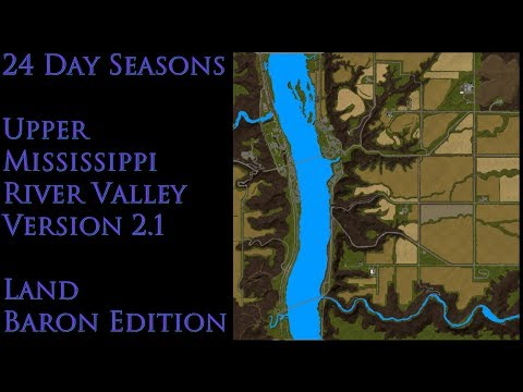 Upper Mississippi River Valley V2.1 Land Baron (24 day seasons)