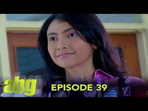 ABG Episode 39 Part 2
