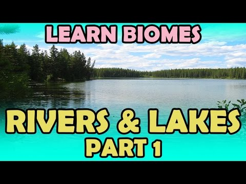 Rivers And Lakes - Part 1