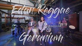 Edan Reggae Dhevy Geranium Geranium MP3