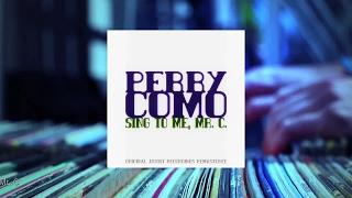 Perry Como - Sing to Me, Mr. C. (Full Album)