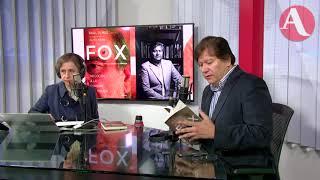 Calderón investigaba a Fox por sospechas de corrupción: Raúl Olmos