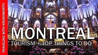 Montreal travel guide; things to do in Montreal Canada | Montreal tourism (Quebec) attractions