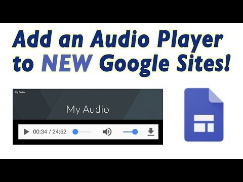 Add Audio Player to the NEW Google Sites