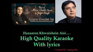Hazaaron Khwaishe Aisi (Jagjit Singh) karaoke with lyrics (High Quality)