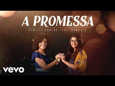 Kemilly Santos Damares - A Promessa