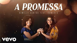 Kemilly Santos, Damares - A Promessa