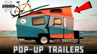 8 Best Pop-up Trailers and Camper Gadgets You Must See in 2019