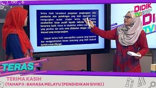 Teras (2021) | Tahap II: Bahasa Melayu (Pendidikan Sivik) – Terima Kasih