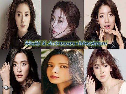 Multi K-Actresses   Mardaani   Korean Mix   Hindi Mix