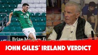 John Giles | Jack Byrne, Troy Parrott and Ireland Verdict