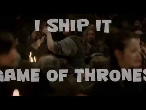 Game of Thrones - I Ship it