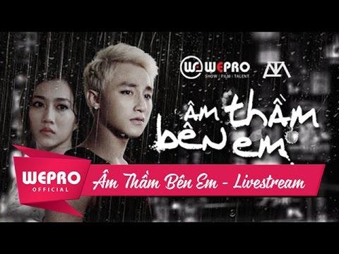 Âm Thầm Bên Em | Sơn Tùng M-TP | LIVE STREAMING | BẢN CHÍNH THỨC