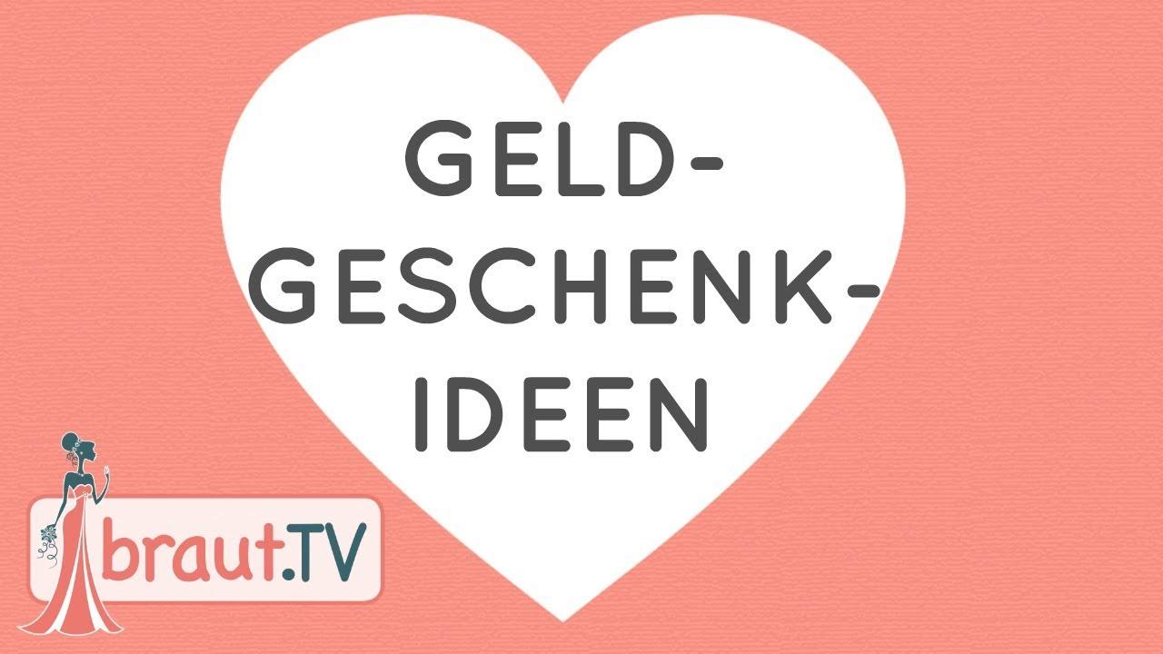 Geldgeschenk Ideen Unsere Geschenke Zur Hochzeit Braut Tv Youtube