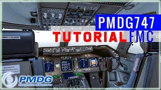 PMDG 747 - FMC Tutorial + FSBuild