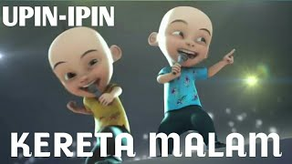 Video Dangdut Koplo Kereta Malam Upin-Ipin Version download MP3, 3GP, MP4, WEBM, AVI, FLV Oktober 2017