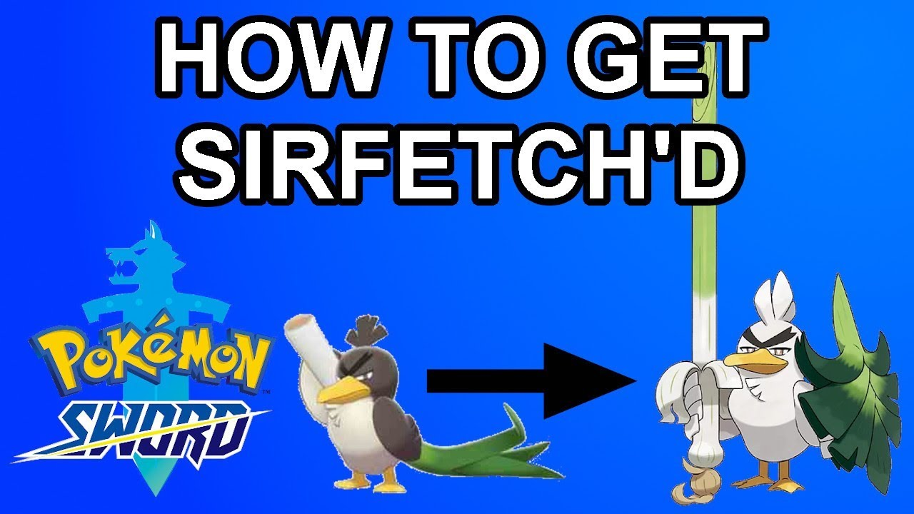 Download How to Get Sirfetch'd! - Pokemon Sword/Shield
