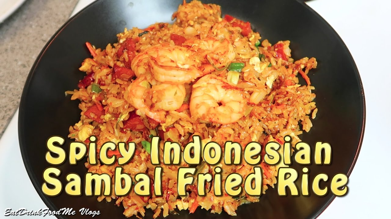 Easy spicy fried rice indonesian sambal fried rice cooking vlog easy spicy fried rice indonesian sambal fried rice cooking vlog ccuart