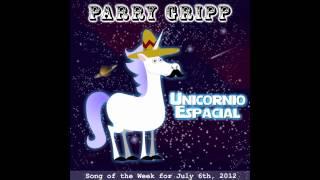 Unicornio Espacial (Space Unicorn) - Song by Parry Gripp