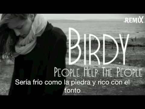 Birdy - People Help the People (subtítulos español) - elRemix.com