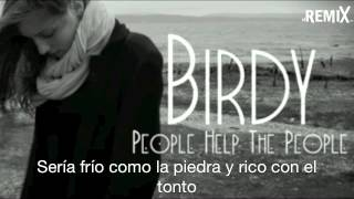 Birdy - People Help the People (subtítulos español) - elRemix.com