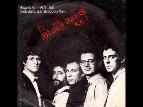 The Blues Band - Maggie's Farm