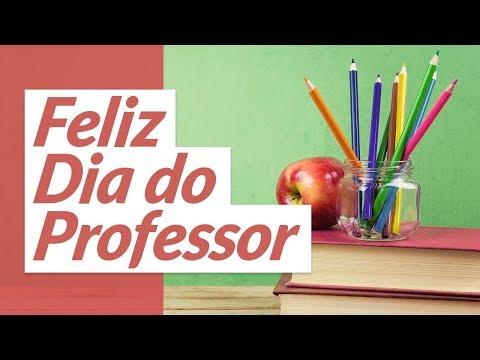 Mensagem De Feliz Dia Do Professor Youtube