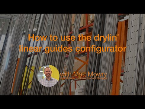 How to use the drylin® linear guides configurator
